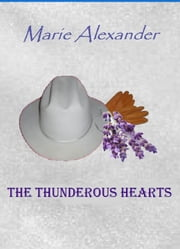 The Thunderous Hearts ebook by Marie Alexander