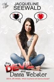 The Devil and Danna Webster ebook by Jacqueline Seewald