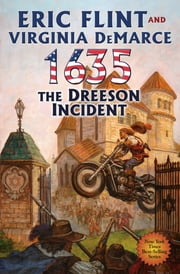 1635: The Dreeson Incident ebook by Eric Flint,Virginia DeMarce