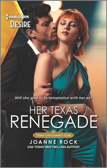 Her Texas Renegade ebook by Joanne Rock