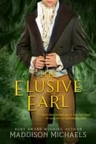 The Elusive Earl ebook by