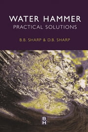Water Hammer - Practical Solutions ebook by Bruce Sharp, David Sharp