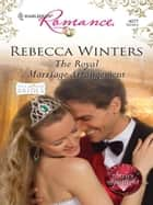 The Royal Marriage Arrangement ebook by Rebecca Winters