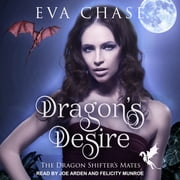 Dragon's Desire - A Reverse Harem Paranormal Romance audiobook by Eva Chase