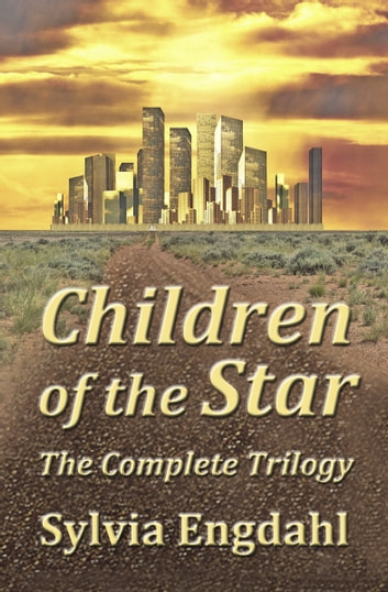 Children of the Star: The Complete Trilogy ebook by Sylvia Engdahl