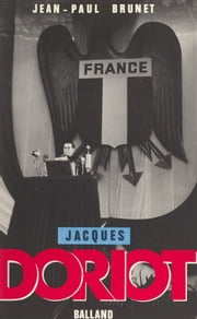 Jacques Doriot ebook by Jean-Paul Brunet