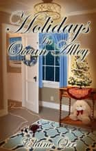 Holidays in Ocean Alley ebook by Elaine L. Orr