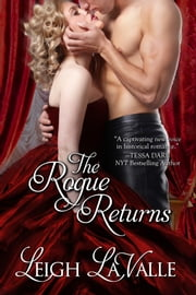 The Rogue Returns ebook by Leigh LaValle