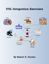 ITIL Integration Exercises ebook by Robert Perrine
