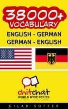 38000+ English - German German - English Vocabulary ebook by Gilad Soffer