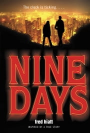 Nine Days ebook by Fred Hiatt