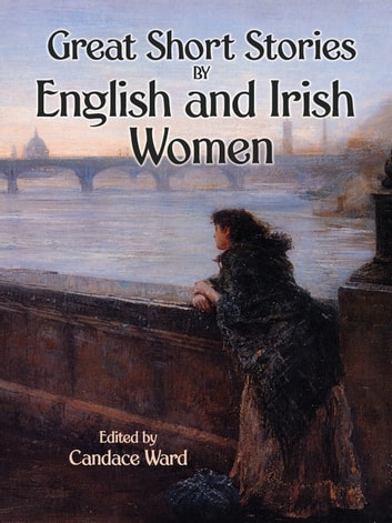 Great Short Stories by English and Irish Women ebook by