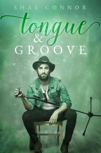 Tongue & Groove ebook by Shae Connor
