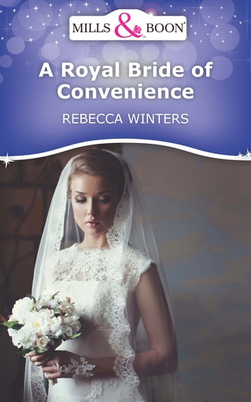 A royal bride of convenience mills boon short stories ebook di a royal bride of convenience mills boon short stories ebook by rebecca winters fandeluxe Ebook collections