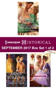 Harlequin Historical September 2017 - Box Set 1 of 2 - A Convenient Bride for the Soldier\The Major Meets His Match\Secret Lessons with the Rake ebook by Christine Merrill, Annie Burrows, Julia Justiss