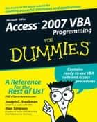 Access 2007 VBA Programming For Dummies ebook by Joseph C. Stockman,Alan Simpson