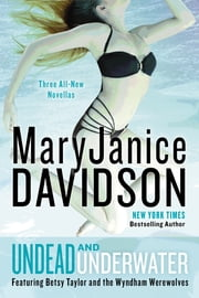 Undead and Underwater - A Queen Betsy Novel ebook by MaryJanice Davidson