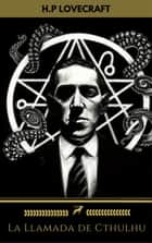 La Llamada de Cthulhu (Golden Deer Classics) ebook by H.P Lovecraft, Golden Deer Classics