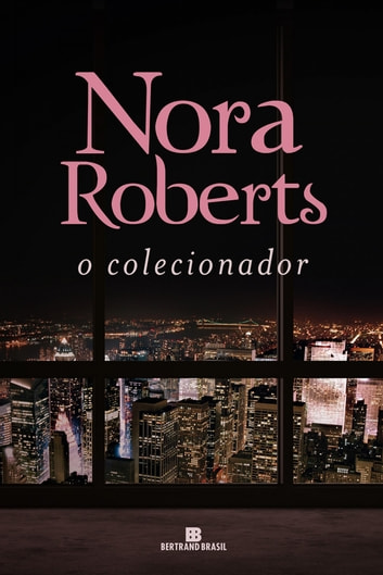 O colecionador ebook by Nora Roberts