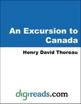 An Excursion to Canada ebook by Thoreau, Henry David