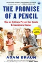 The Promise of a Pencil ebook by Adam Braun