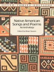 Native American Songs and Poems - An Anthology ebook by Brian Swann