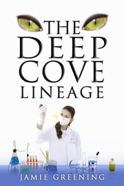The Deep Cove Lineage ebook by Jamie Greening