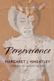 Perseverance ebook by Margaret J. Wheatley