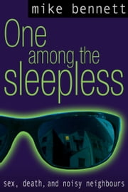 One Among the Sleepless ebook by Mike Bennett