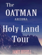 Oatman Arizona Holy Land Tour ebook by Russell, James