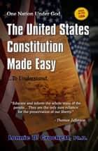 The United States Constitution Made Easy...To Understand ebook by Lonnie Crockett