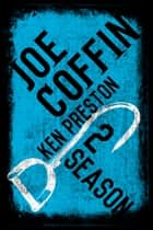 Joe Coffin Season Two - Season Two ebook by Ken Preston
