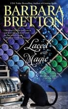 Laced with Magic ebook by Barbara Bretton