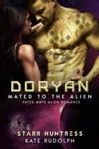 Doryan ebook by Kate Rudolph, Starr Huntress