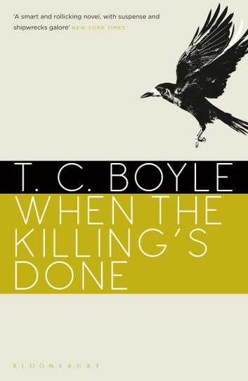 When the Killing's Done ebook by T. C. Boyle