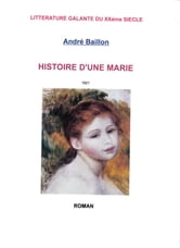 HISTOIRE D'UNE MARIE ebook by ANDRE BAILLON