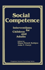 Social Competence: Interventions for Children and Adults ebook by Rathjen, Diana Pickett