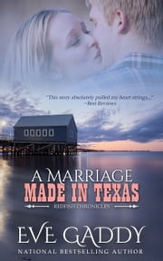 A Marriage Made in Texas ebook by Eve Gaddy