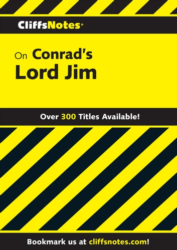 CliffsNotes on Conrad's Lord Jim ebook by James L Roberts