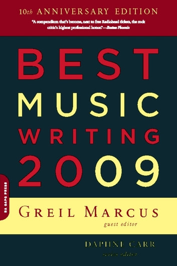 Best Music Writing 2009 ebook by Greil Marcus