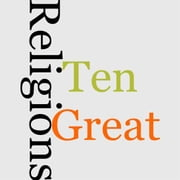 Ten Great Religions ebook by James Freeman Clarke