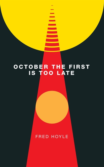 October the First Is Too Late ebook by Fred Hoyle