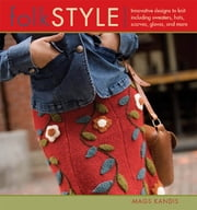 Folk Style ebook by Mags Kandis