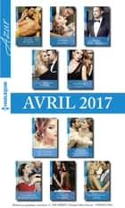 10 romans Azur + 1 gratuit (n°3815 à 3824 - Avril 2017) ebook by Collectif
