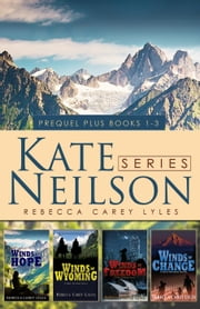 Kate Neilson Series Boxed Set - Kate Neilson Series ebook by Rebecca Carey Lyles