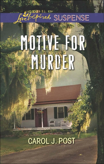 Motive for Murder (Mills & Boon Love Inspired Suspense) eBook by Carol J. Post