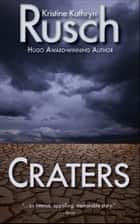Craters ebook by Kristine Kathryn Rusch