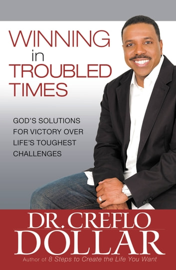 Winning Over Addictive Behaviors: Section Four from Winning In Troubled Times