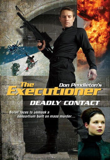 Deadly Contact ebook by Don Pendleton