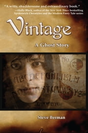 Vintage: A Ghost Story ebook by Steve Berman